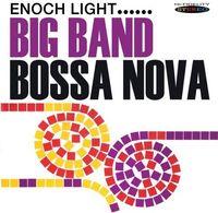 Enoch Light - Big Band Bossa Nova