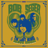 Bob Seger & The Last Heard - Heavy Music: The Complete Cameo Recordings 1966-1967 [LP]