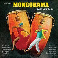Mongorama - Baila Que Baila
