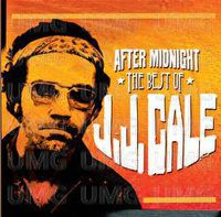 J.J. Cale - After Midnight: The Best Of (Uk)