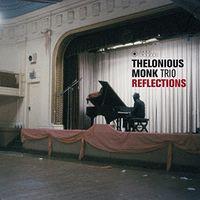 Thelonious Monk - Reflections (Bonus Tracks) (Gate) [180 Gram] (Vv) (Spa)