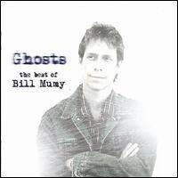 Bill Mumy - Ghosts: The Best of Bill Mumy