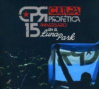 Cultura Profetica - 15 Aniversario en El Luna Park