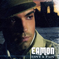 Eamon - Love & Pain [Import]