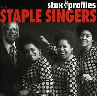 The Staple Singers - Stax Profiles