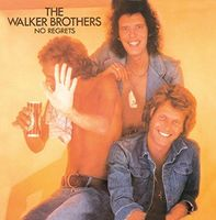 Walker Brothers - No Regrets