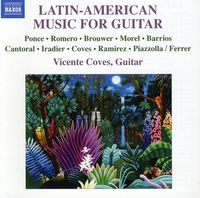 Vicente Coves - Latin American Music For Guitar