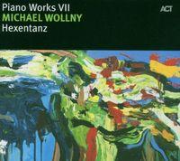 Michael Wollny - Piano Works Vii: Hexatanz [Import]