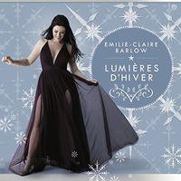 Emilie Barlow -Claire - Lumieres D'hiver (Can)