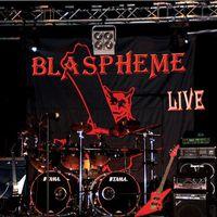 Blaspheme - Live
