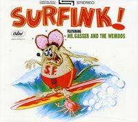 Mr. Gasser & The Weirdos - Surfink