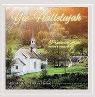Greg - Yee Hallelujah: Praise The Light