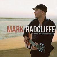 Mark Radcliffe - Santa Monica Daze EP