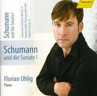 Florian Uhlig - Schumann & the Sonata 1