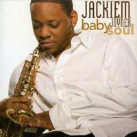 Jackiem Joyner - Babysoul