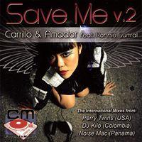 Carrillo - Save Me: International Mixesn 2