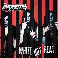 The Amorettes - White Hot Heat (Uk)