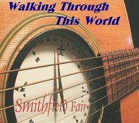 Smithfield Fair - Walking Through This World