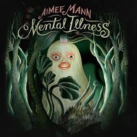 Aimee Mann - Mental Illness [Import]