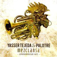 Yasser Tejeda - Mezclansa