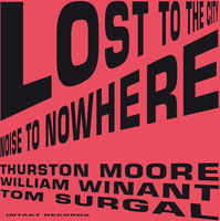 Thurston Moore - Lost To The City [Import]