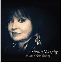Shaun Murphy - It Won't Stop Raining