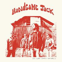 Handsome Jack - Do What Comes Naturally [Digipak]