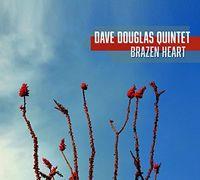 Dave Douglas - Brazen Heart