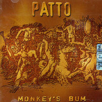 Patto - Monkey's Bum
