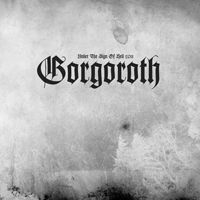 Gorgoroth - Under The Sign Of Hell 2011 (Uk)