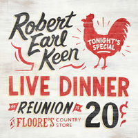 Robert Earl Keen - Live Dinner Reunion [Vinyl]