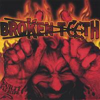 Broken Teeth - Guilty Pleasure