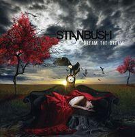 Stan Bush - Dream The Dream [Import]