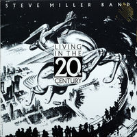 Steve Miller Band - Living In The 20th Century [LP]