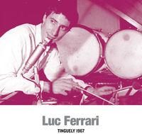 Luc Ferrari - Tinguely 1967