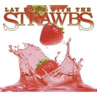 Strawbs - Lay Down With The Strawbs [Import]