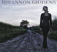 Rhiannon Giddens - Freedom Highway [Import]