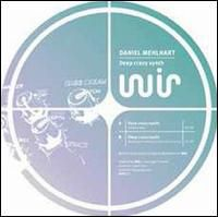 Daniel Mehlhart - Deep Crazy Synth [Single]