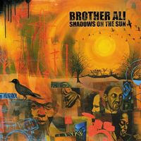 Brother Ali - Shadows in the Sun