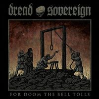 Dread Sovereign - For Doom The Bell Tolls [Limited Edition] [Digipak] (Uk)