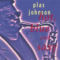 Plas Johnson - Hot Blue & Saxy