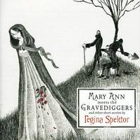 Regina Spektor - Mary Ann Meets The Gravediggers & Other Short Stor [Import]