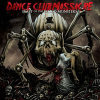 Dance Club Massacre - Feast of the Blood Monsters