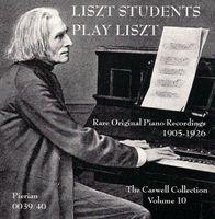 Various Artists - Liszt Students Plays Liszt
