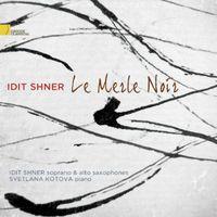 Idit Shner - Merle Noir
