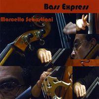 Marcello Sebastiani - Bass Express