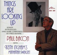 Paul Bacon - Things Are Looking Up