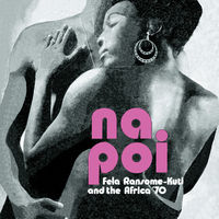 Fela Kuti - Na Poi [Download Included]