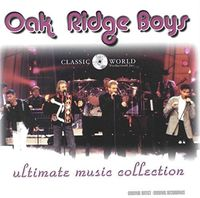 The Oak Ridge Boys - Ultimate Music Collection