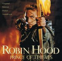 Michael Kamen - Robin Hood: Prince of Thieves (Original Motion Picture Soundtrack)